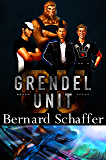 Grendel Unit