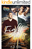 Fight For It (The Blueridge Junction Boys Book 1)