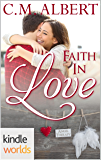 The Remingtons: Faith in Love (Kindle Worlds Novella)