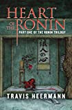 Heart of the Ronin (The Ronin Trilogy)