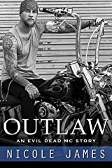 OUTLAW: An Evil Dead MC Story (The Evil Dead MC Series Book 1) Kindle Edition