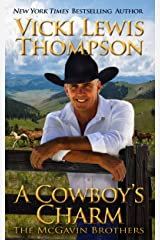 A Cowboy's Charm (The McGavin Brothers Book 9) Kindle Edition