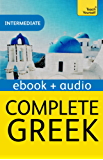 Complete Greek (Learn Greek with Teach Yourself): Kindle Enhanced Edition (English Edition)