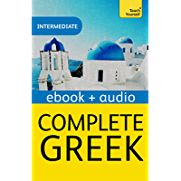 Complete Greek (Learn Greek with Teach Yourself): Enhanced Edition