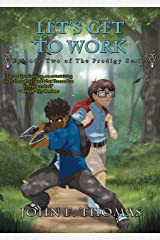 Let's Get To Work: Episode Two of The Prodigy Series Kindle Edition