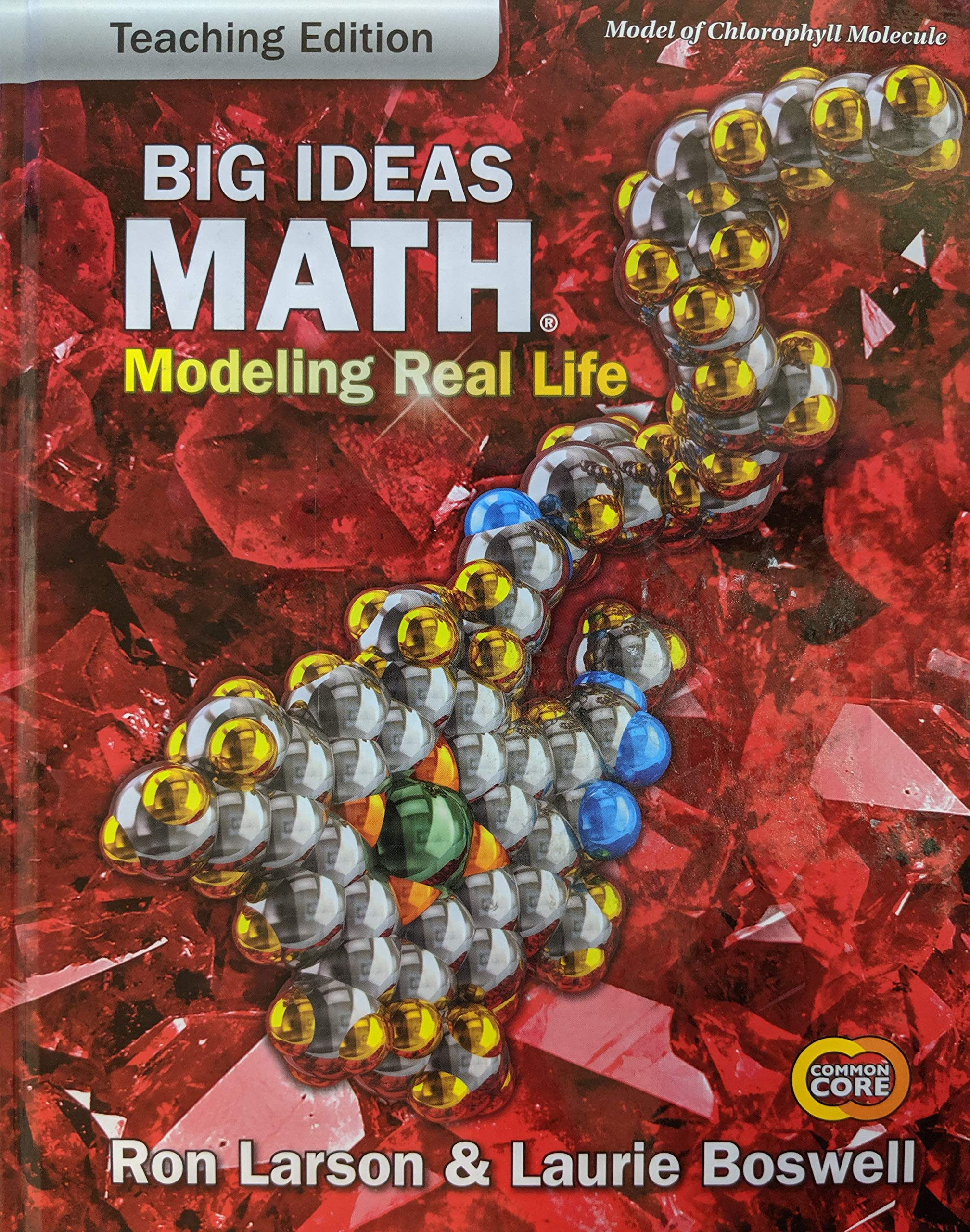 Big Ideas Math: Modeling Real Life Common Core - Grade 7
