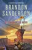 El camino de los reyes (El Archivo de las Tormentas 1): Saga la guerra de las tormentas I (Edición Revisada) (Spanish…