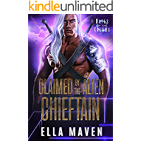 Claimed by the Alien Chieftain (A SciFi Alien Warrior Romance) (Mates of the Kaluma Book 3)