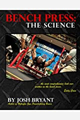 Bench Press: The Science Kindle Edition