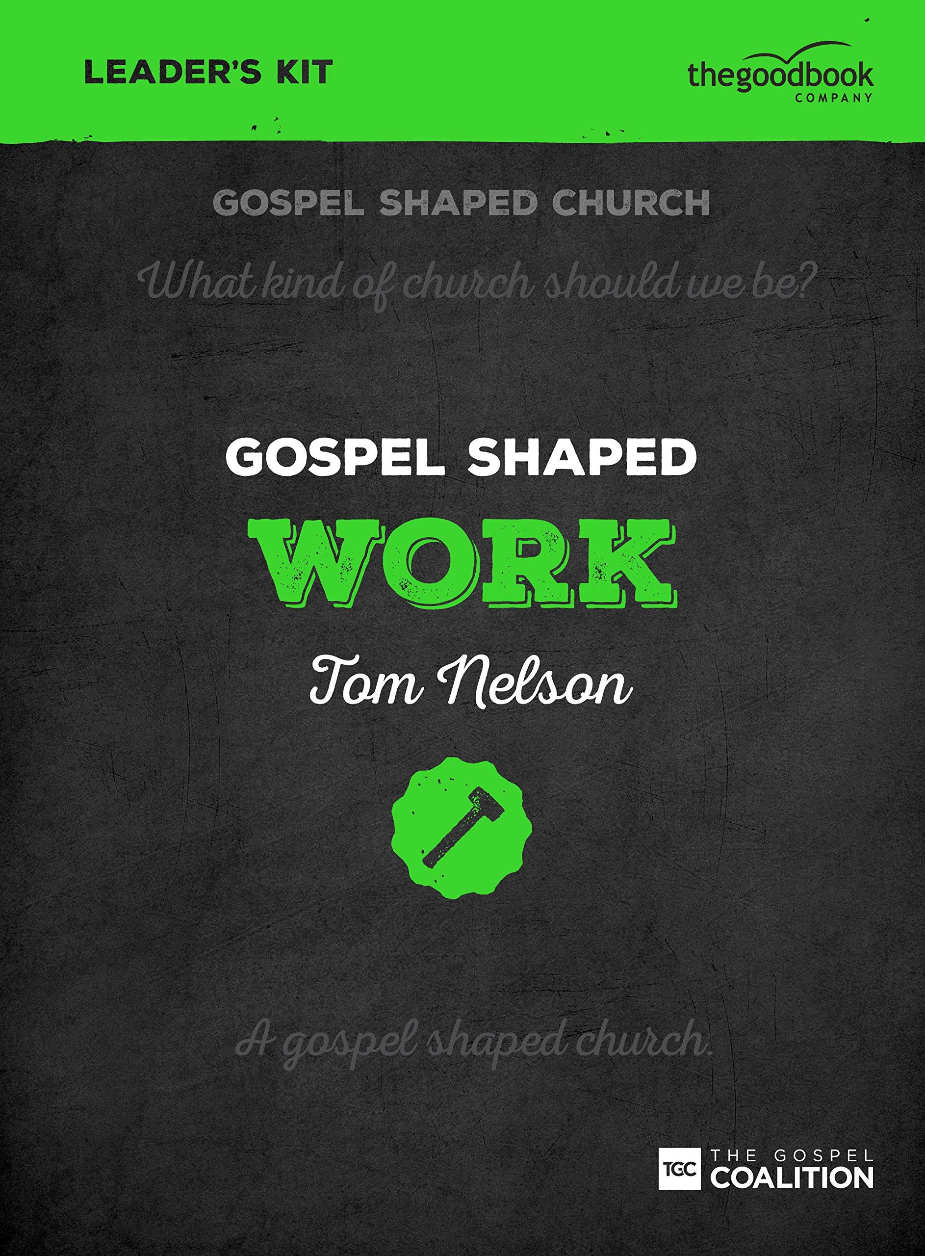 Read Online Gospel Shaped Work - DVD Leader's Kit pdf