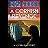 A Cornish Revenge (The Loveday Mysteries Book 1) (The Loveday Ross Cornish Mysteries)
