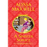 A Sinister Service (A Lady and Lady's Maid Mystery Book 6)