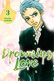 Drowning Love Vol. 3