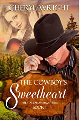 The Cowboy's Sweetheart (Callahan Brothers Book 1) Kindle Edition
