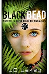 Black Bead: Book One of the Black Bead Chronicles Kindle Edition