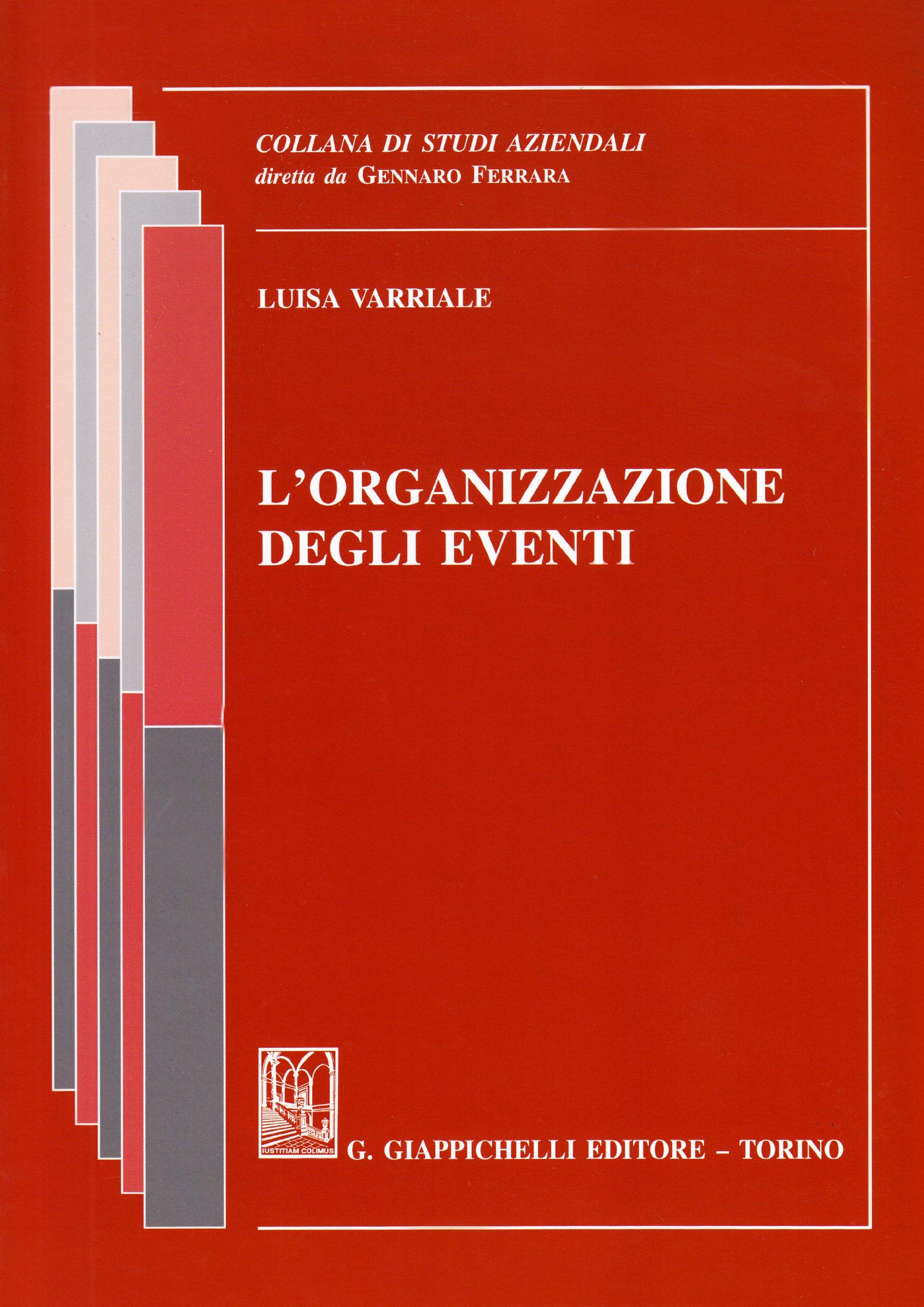 Amazon It L Organizzazione Degli Eventi Luisa Varriale