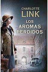 Los aromas perdidos (La estación de las tormentas 2): La estación de las tormentas II (Spanish Edition) Kindle Edition