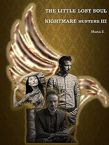 Nightmare Hunters: the Little Lost Soul