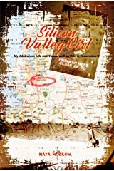 Silicon Valley Girl: My Adolescent Life and Times, and an Ode to Generation X Kindle Edition