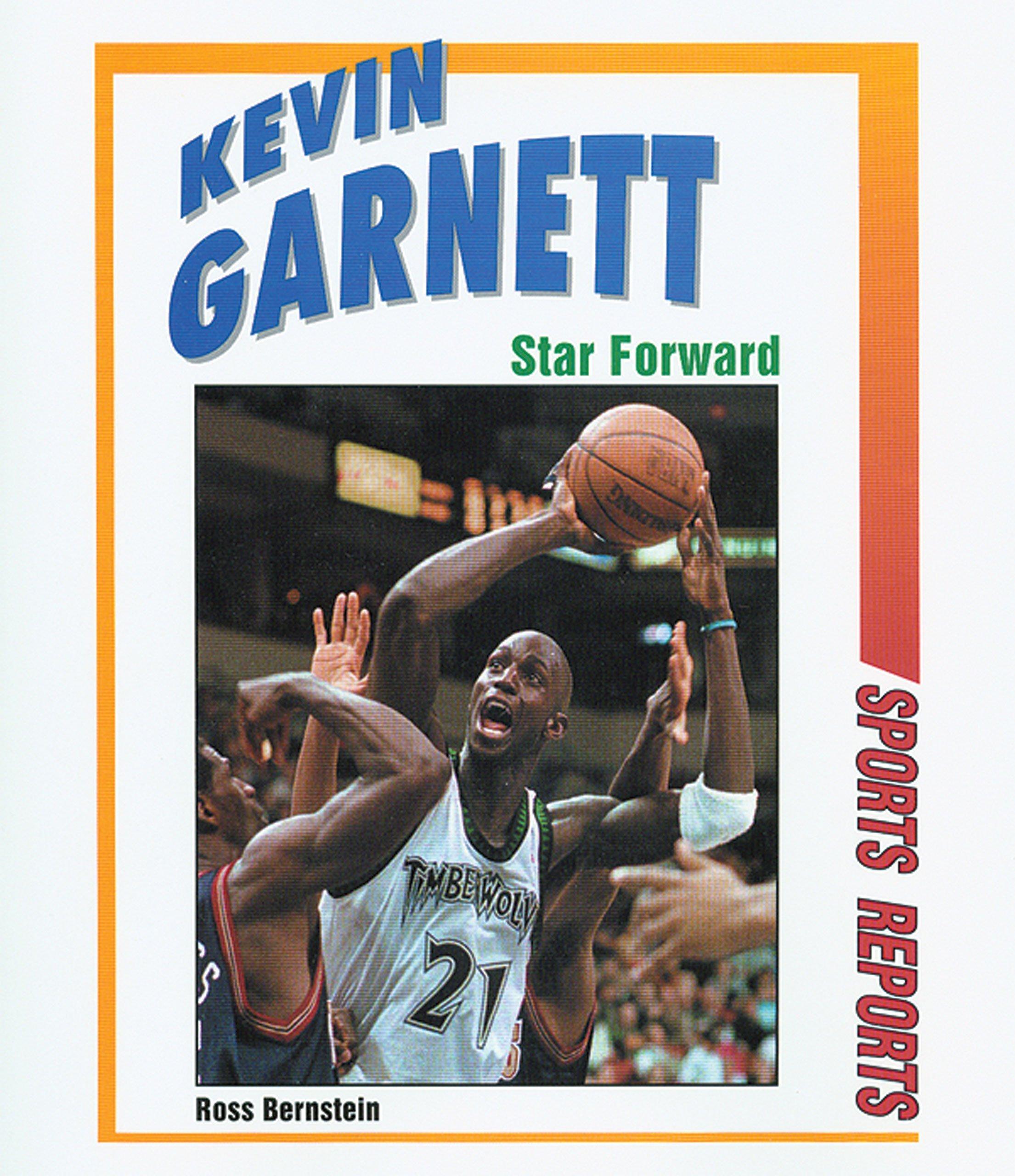 b7be80209d7eb Kevin Garnett: Star Forward (Sports Reports): Ross Bernstein ...