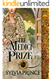 The Medici Prize (The Stolen Crown Trilogy Book 1)