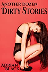 Another Dozen Dirty Stories Kindle Edition
