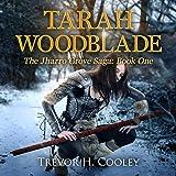 Tarah Woodblade: The Bowl of Souls Book 6