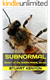 Subnormal - Book 1 of the SUBNORMAL series: Great Britain as a Dystopian Society