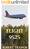 FLIGHT 9525 (English Edition)