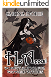 Hex Appeal: A Hexy Witch Mystery (Womby's School for Wayward Witches Book 15)