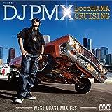 LocoHAMA CRUISING Westcoast Mix Best
