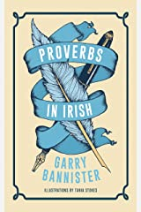 Proverbs in Irish Kindle Edition