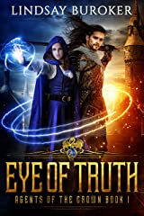 Eye of Truth (Agents of the Crown Book 1) Kindle Edition