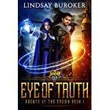 Eye of Truth (Agents of the Crown Book 1)
