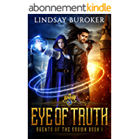 Eye of Truth (Agents of the Crown Book 1) (English Edition)