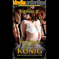 Brautlauf für den König – Seinen Männern ausgeliefert