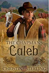 Caleb (The Chapmans Book 3) Kindle Edition