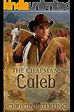 Caleb (The Chapmans Book 3)