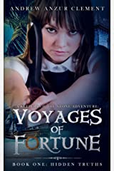 Hidden Truths: Voyages of Fortune Book One (A Keepers of the Stone Time Travel Adventure) Kindle Edition