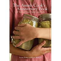 The Amish Cook's Anniversary Book: 20 Years of Food, Family, and Faith