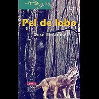 Pel de lobo (INFANTIL E XUVENIL - FÓRA