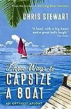 Three Ways to Capsize a Boat: An Optimist Afloat [Idioma Inglés]