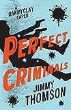 Perfect Criminals