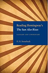 Reading Hemingway's The Sun Also Rises Kindle Edition