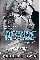 Decode (Declan Reede 6) (Racing Hearts Saga) Kindle Edition