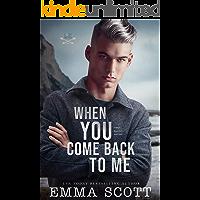 When You Come Back to Me: a standalone M/M romance (Lost Boys Book 2) book cover