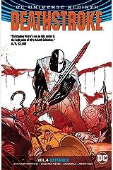 Deathstroke (2016-) Vol. 4: Defiance Kindle Edition