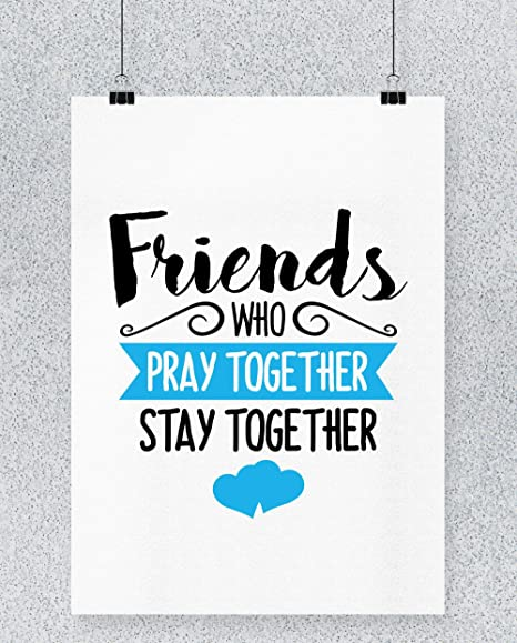 Compra Hippowarehouse Friends Who Pray Together Stay ...