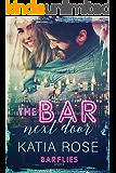 The Bar Next Door (Barflies Book 1)