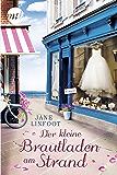Der kleine Brautladen am Strand (German Edition)